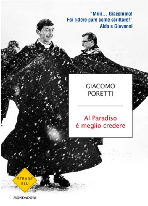 Giacomo Poretti Al Paradiso è meglio credere